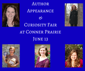 Curiosity Fair and Author Appearances at Conner Prairie June13