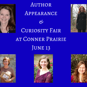 Curiosity Fair and Author Appearances at Conner Prairie June 13