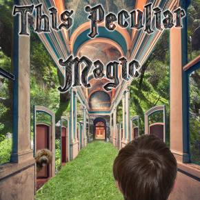 Fantasy Release! This Peculiar Magic